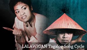 LALAWIGAN – A Tagalog Song Cycle