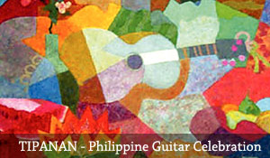 TIPANAN – A Celebration of the Philippine Guitar
